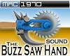 Buzz Saw Hand (sound)