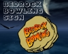 Bedrock Bowling Sign