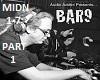 Bar9 - Midnight - Part 1