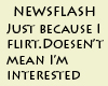 Not interested newsflash