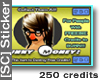[SC] *250* Promo Sticker