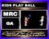 KIDS PLAY BALL