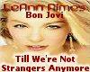 Till Were Not Strangers