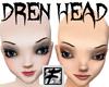 ~F~ Dren Head