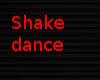 Shake shake dance