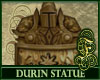 Durin Statue