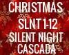 SILENT NIGHT CASCADA