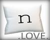 .LOVE. Letter n Pillo