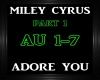 Miley Cyrus~Adore You 1