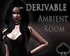 Cat~ Ambient  Room .Dark
