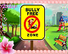 no bully zone kids sign