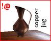 !@ Copper jug