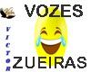 VOZES ZUEIRAS