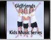 Kids Music Girlfriends