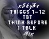 Think B4 I Talk