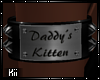 !K! Daddy's Kitten Right