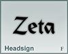 Headsign Zeta