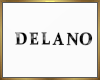 Delano Sign  Derive
