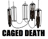 Caged Death