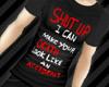 *SHUT UP* Tee (M)