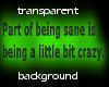 Sane = Crazy