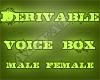 {Ari}VoiceBox Derv. M/F