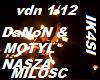 DaNoN&MOTYL NASZA MILOSC
