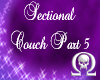 Amethyst Sectional pt 5