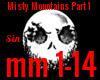 *SM* Misty Mountains P1