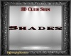 Shades 3D Club Sign CR