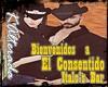 El Consentido's Welcome