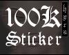 100K STICKER