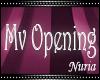Mv Opening