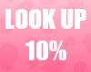 🔔 Look Up 10% Unisex
