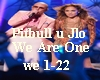 Pitbull jlo we are one