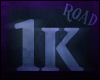 [Road]1k Support