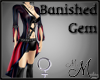MM~ Banished Gem