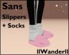 [Sans slippers + Socks]