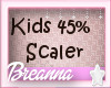 Kids 45% Avatar Scaler