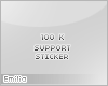 e! 100k support sticker