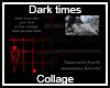Dark Times Collage