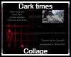 Dark Times Collage