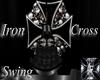 ~Iron Cross Swing~
