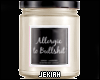 Allergic To BS Candle
