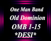 D! One man band-OMB