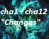 """""""Changes"""""""
