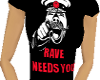 Rave Needs You Tee Red
