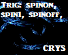 *Crys* Blue Spinner