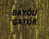 [LD] BAYOU GATOR