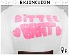 #bitter brat